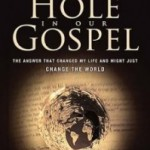 Review: The Hole In The Gospel